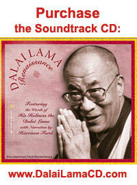 Soundtrack CD for the                                         Dalai Lama Renaissance Film
