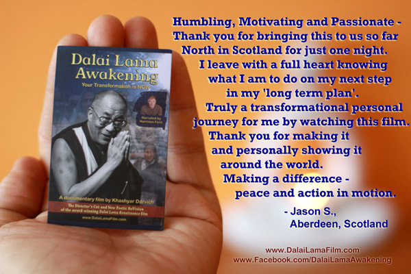 Audience                                                           quote about                                                           'Dalai Lama                                                           Awakening'                                                           Film